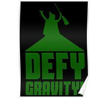 Defying Gravity! Poster