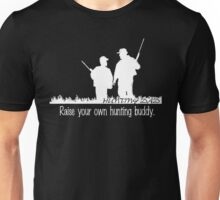 Hunting buddy - white Unisex T-Shirt