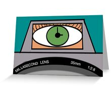 Seeing Millaseconds Greeting Card