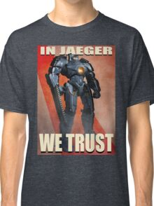 In Jaeger We Trust Poster Alt. ONE:Print Classic T-Shirt