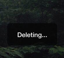 Deleting... Sticker