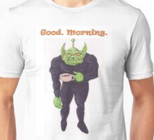 Good Morning Martian Unisex T-Shirt