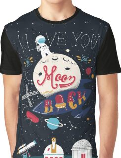 I love you Graphic T-Shirt