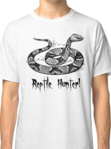Reptile Hunter! Classic T-Shirt