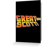 Great Scott! (Back To The Future) Greeting Card