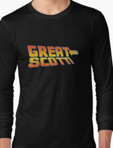Great Scott! (Back To The Future) Long Sleeve T-Shirt