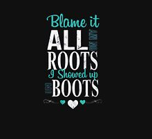 Blame It All On My Roots Womens Fitted T-Shirt