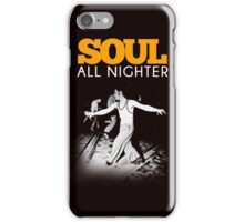 SOUL ALLNIGHTER iPhone Case/Skin
