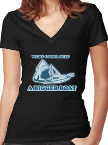 We're Gonna Need A Bigger Boat (JAWS) Women's Fitted V-Neck T-Shirt