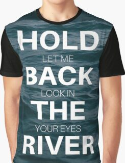 Hold Back Graphic T-Shirt