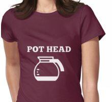 Pot Head Womens Fitted T-Shirt