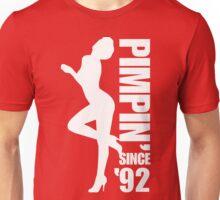 Pimpin' Since '92 Unisex T-Shirt