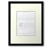 I AM A BOOK READER THAT MEANS I LIVE IN A CRAZY FANTASY UNREALISTIC Framed Print