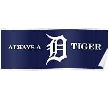 ALWAYS BE TIGERS Poster