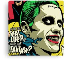 Is This The Real Life? Canvas Print
