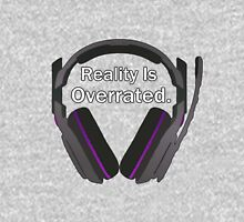 Reality is overrated Unisex T-Shirt