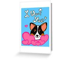 I Woof You Too Greeting Card