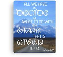 LOTR Gandalf Inspirational Quote Canvas Print