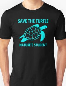 Save The Turtle Nature's Student T-Shirt