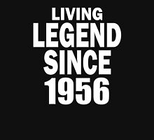 LIVING LEGEND SINCE 1956 Unisex T-Shirt