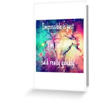 Impossible.  Greeting Card