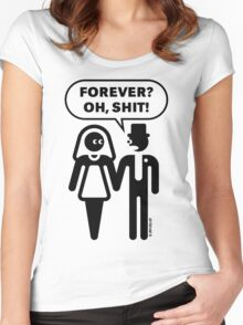 Forever? Oh, Shit! (Wedding / Stag Party / 1C) Women's Fitted Scoop T-Shirt