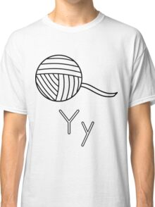 Y for Yarn Classic T-Shirt