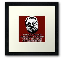 That Rug Really Tied The Room Together: Big Lebowski Movie Quote Framed Print