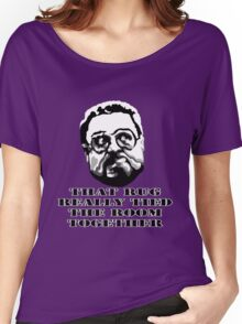 That Rug Really Tied The Room Together: Big Lebowski Movie Quote Women's Relaxed Fit T-Shirt