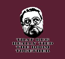 That Rug Really Tied The Room Together: Big Lebowski Movie Quote Unisex T-Shirt