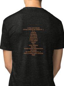 THE LIFE OF PABLO TRACK LIST Tri-blend T-Shirt