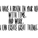 Create great things by Booky1312