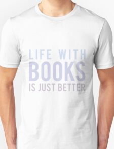 Life With Books T-Shirt