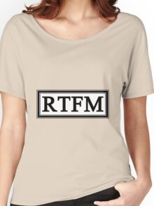 RTFM Women's Relaxed Fit T-Shirt