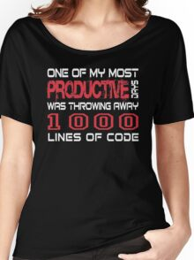 One of my most productive days was throwing away 1,000 lines of code Women's Relaxed Fit T-Shirt