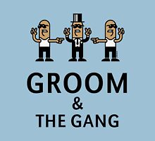 Groom & The Gang (Gangsta Stag Party) Unisex T-Shirt