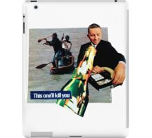 This One Will Kill You iPad Case/Skin