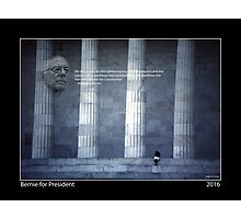 Bernie for President Poster 2016 Photographic Print