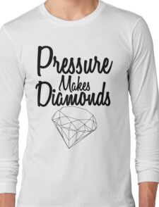 Pressure Makes Diamonds - Script Typography Long Sleeve T-Shirt