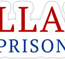 Hillary For Prison Sticker