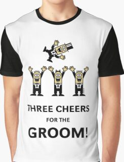 Three Cheers For The Groom! (Stag Party) Graphic T-Shirt