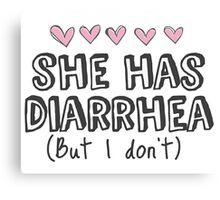 Idiotsitter She Has Diarrhea Hearts Canvas Print