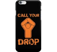 Snowboarding - Call Your Drop! iPhone Case/Skin