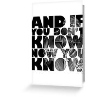 And if you don't know now you know Greeting Card