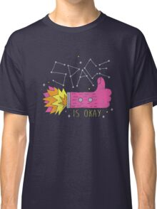 SPACE IS OKAY! Classic T-Shirt