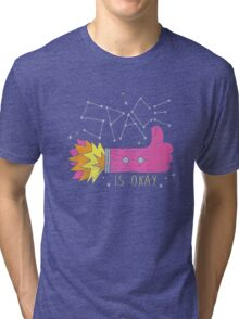 SPACE IS OKAY! Tri-blend T-Shirt