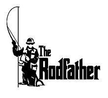 The Rodfather Fun Fishing Quote for him Photographic Print