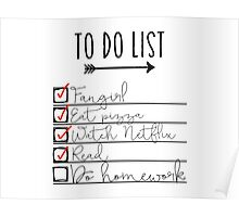 To Do List - Procrastinating Fangirl Poster