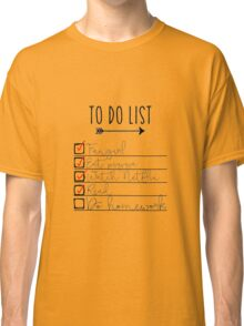To Do List - Procrastinating Fangirl Classic T-Shirt
