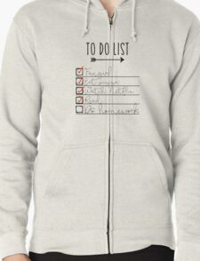 To Do List - Procrastinating Fangirl Zipped Hoodie